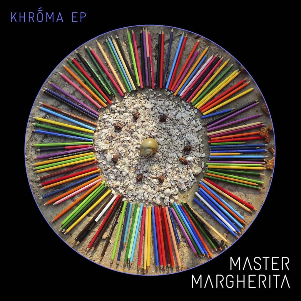 KHROMA EP 2015 Master Margherita